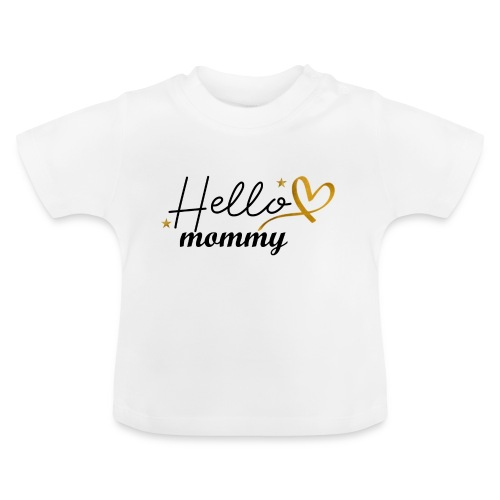 Gold: hello mommy (hallo mama) - Baby T-shirt