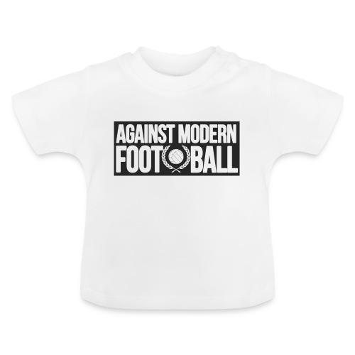 #AgainstModernFootball - Baby-T-shirt