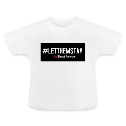 #letthemstay - Baby T-Shirt