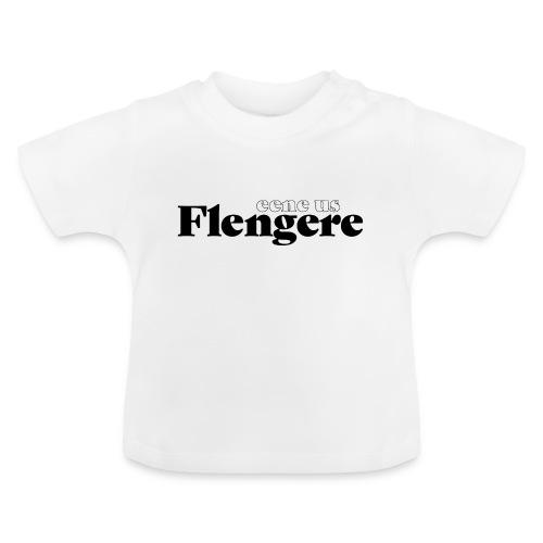 Eene us Flengere - Baby T-Shirt