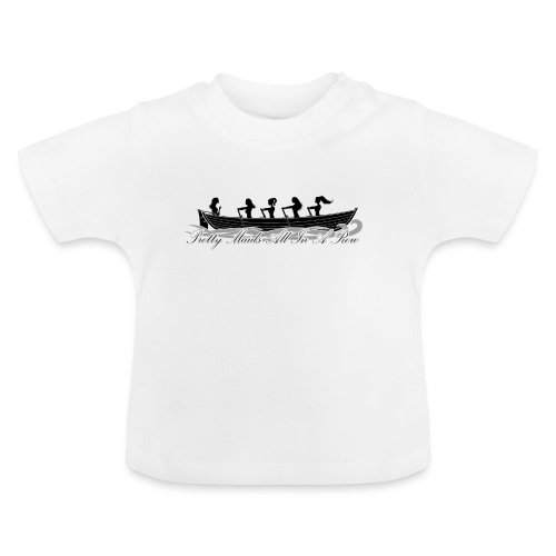 pretty maids all in a row - Baby T-Shirt