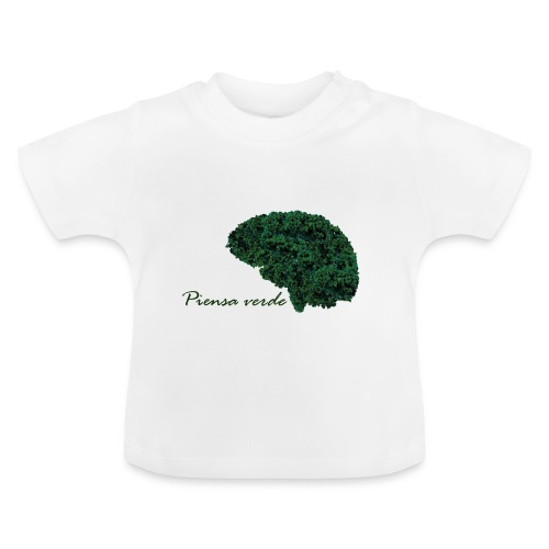 Piensa verde - Camiseta bebé