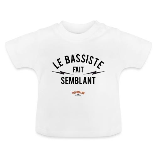 Le bassiste fait semblant - T-shirt Bébé