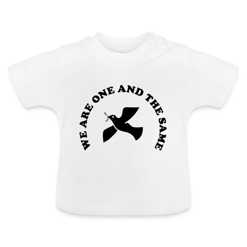 We are one and the same - Baby T-Shirt