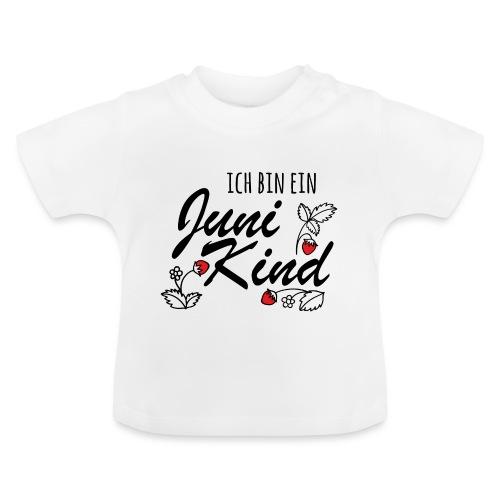 Juni Geburtstag Kind Shirt lustiges Geschenk - Baby T-Shirt