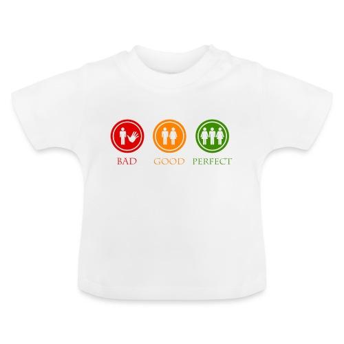 Bad good perfect - Threesome (adult humor) - Baby T-shirt
