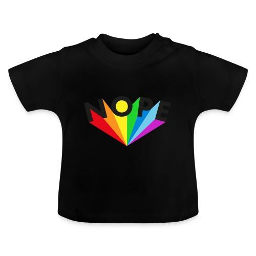 Nope Rainbow Black - Baby T-Shirt