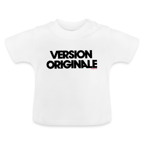 Version Original - T-shirt Bébé