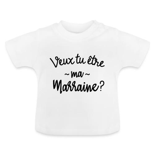 Veux tu être ma marraine? bébé cadeau naissance - T-shirt Bébé