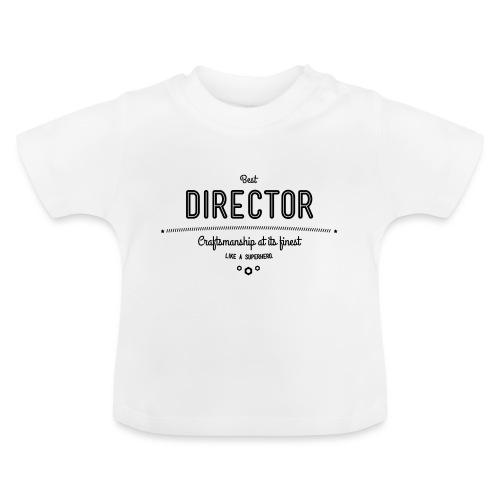 Bester Direktor - Handwerkskunst vom Feinsten, wie - Baby T-Shirt