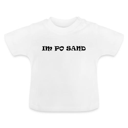 IM PO SAND Unterwäsche - Baby T-Shirt