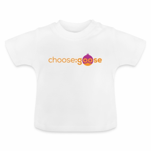choosegoose #01 - Baby T-Shirt