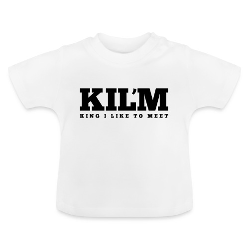 King I Like to Meet - Baby T-shirt