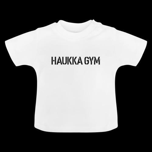 HAUKKA GYM text - Vauvan t-paita
