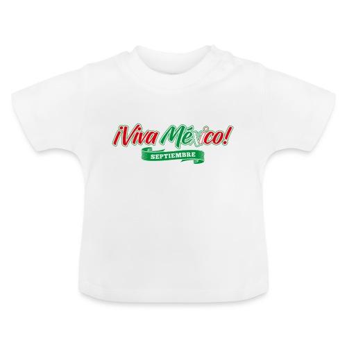 Viva Mexico - Camiseta bebé