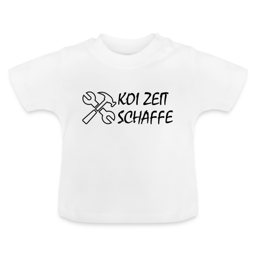 KoiZeit - Schaffe - Baby T-Shirt
