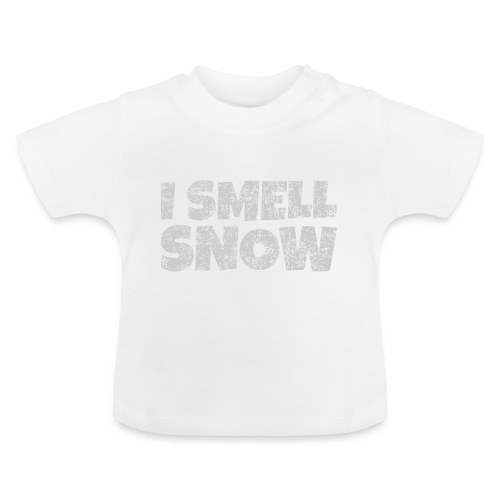 I Smell Snow (Grau) Schnee, Winter, Wintersport - Baby T-Shirt