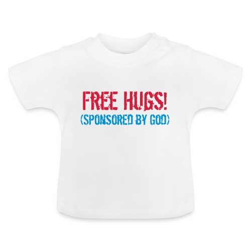 Free Hugs! (Sponsored by God) - Baby T-Shirt