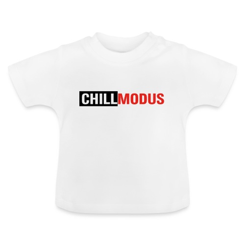 Chillmodus - Baby T-Shirt