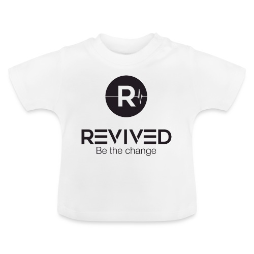 Revived be the change - Baby T-Shirt
