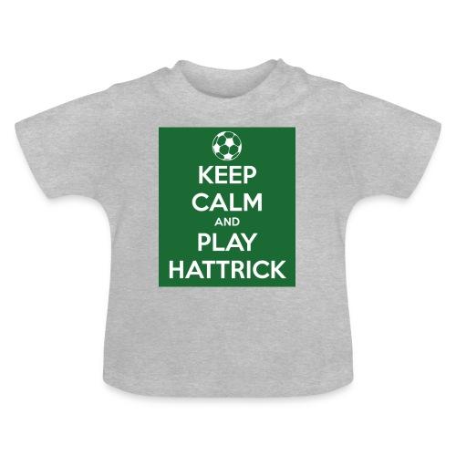 keep calm and play hattrick - Maglietta per neonato