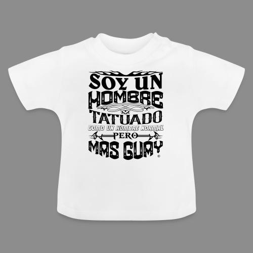 Soy un Hombre Tatuado - Camiseta bebé