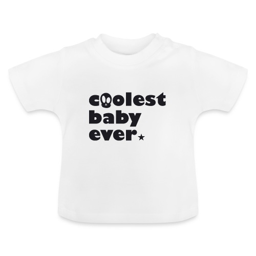 Coolest Baby ever - Baby T-Shirt