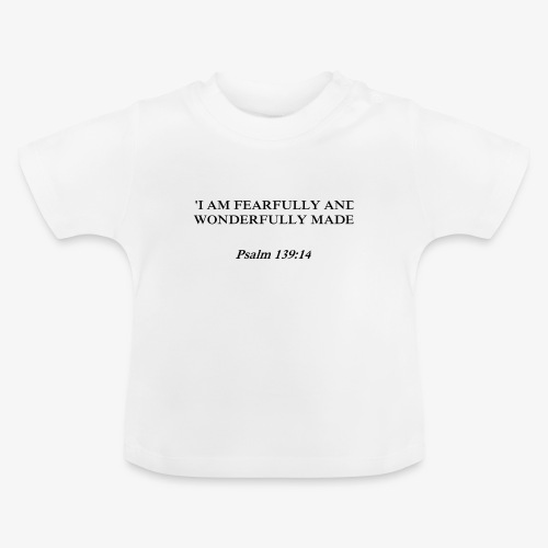 Psalm 139:14 black lettered - Baby T-shirt