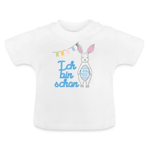 Ich bin schon 5 - Baby T-Shirt