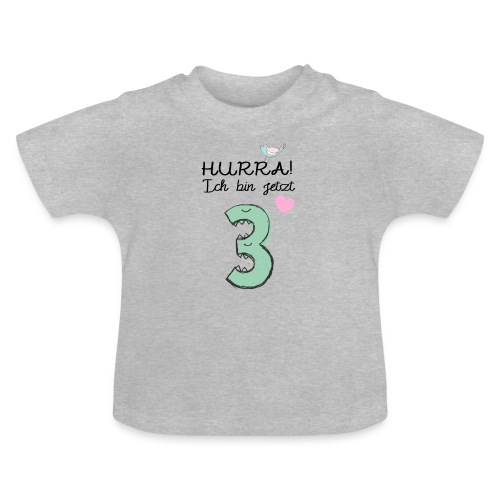 Hurra ich bin jetzt 3 / Geschenk zum 3. Geburtstag - Baby T-Shirt
