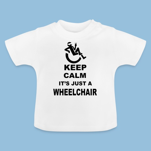 Keepcalmjustwheelchair2 - Baby T-shirt