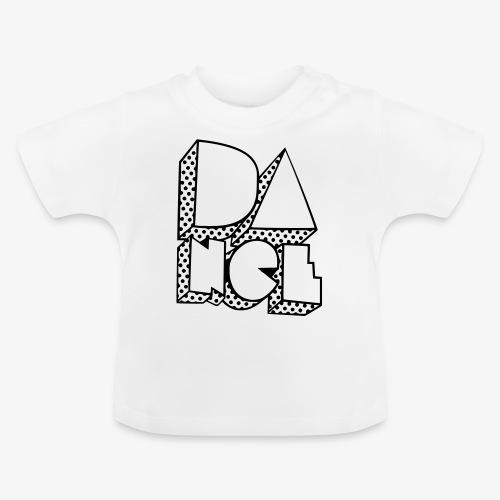 Dance - Baby T-Shirt