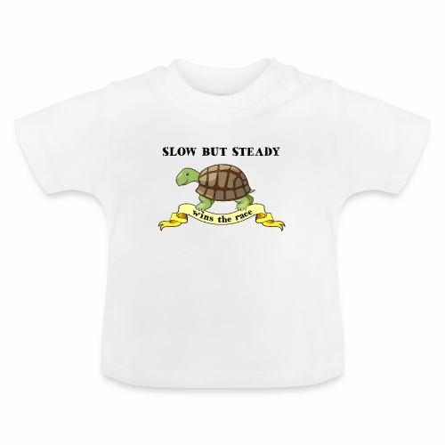 Slow but Steady - Baby-T-shirt