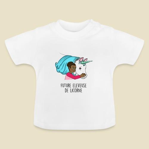 Eleveuse de Licorne - T-shirt Bébé