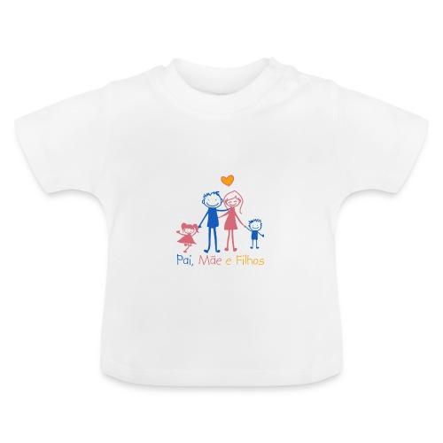 Pai Mãe e Filhos - Baby T-Shirt