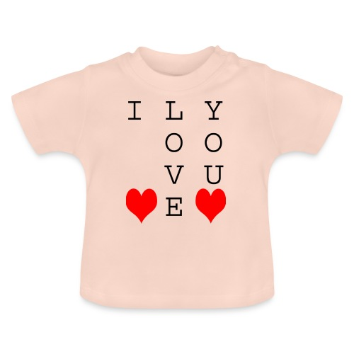 I Love You - Baby T-Shirt