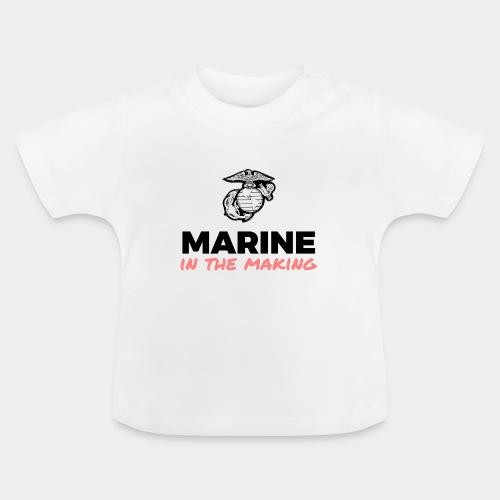 Marine in the Making - Baby T-Shirt