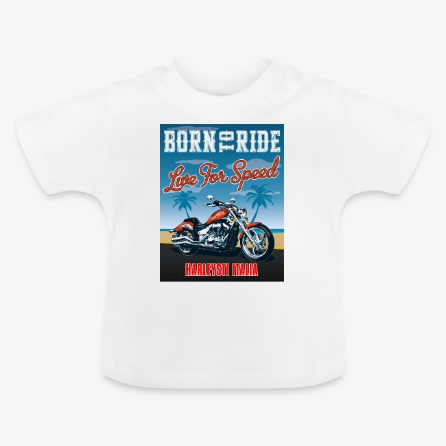 Summer 2021 - Born to ride