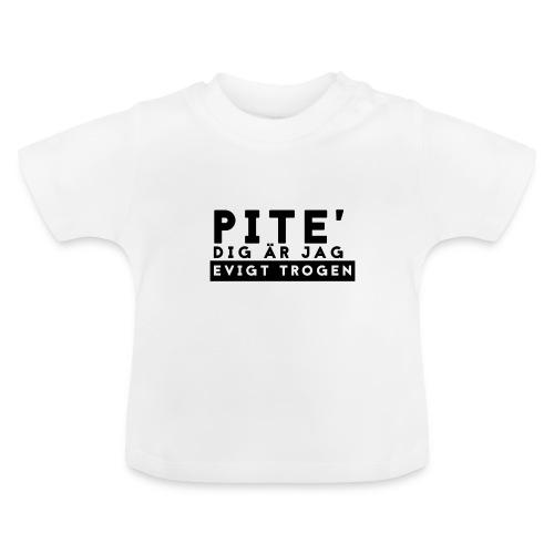 Evigt trogen! - Baby-T-shirt