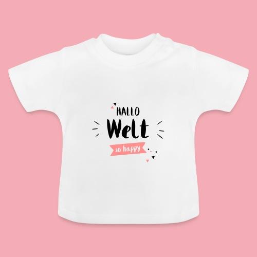 Hallo Welt - Baby - Baby T-Shirt