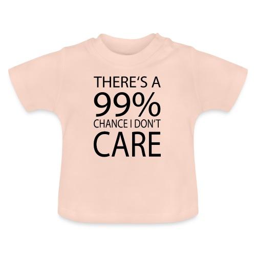 Ist mir egal lustiges Design Sarkasmus - Baby T-Shirt