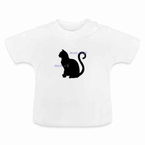 Mon Chat Mon <3 - T-shirt Bébé