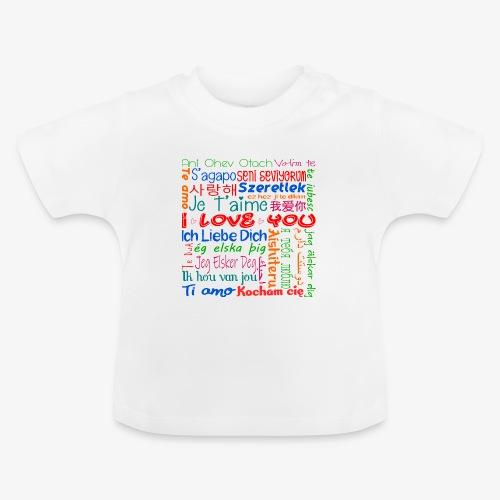 Ich Liebe Dich in mehreren Sprachen - Baby T-Shirt