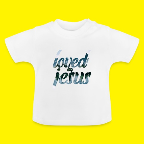 LOVED BY JESUS - Baby T-Shirt