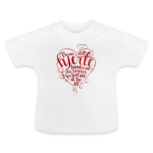 Bevar ditt hjerte - Baby-T-skjorte