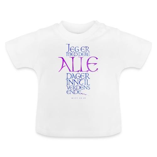 Jeg er med dere alle dager - Baby-T-skjorte