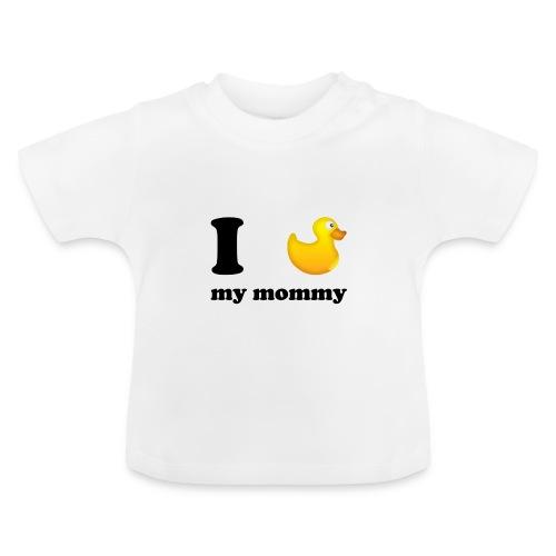 I love mommy] - Baby T-shirt