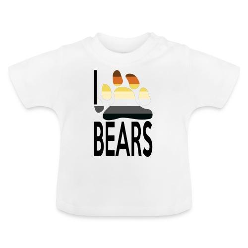 I love bears - T-shirt Bébé