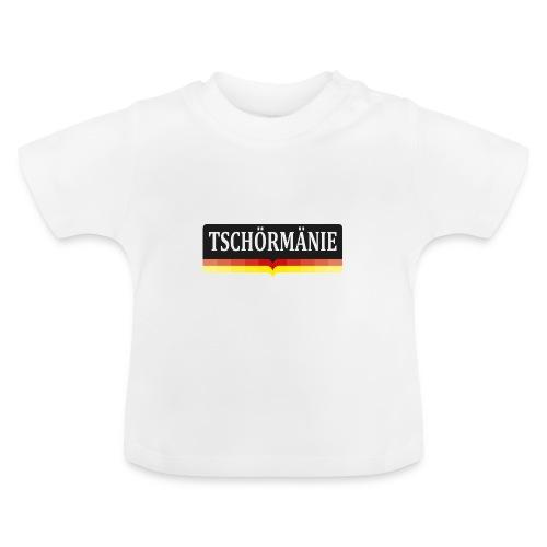 TSCHÖRMÄNIE - Baby T-Shirt