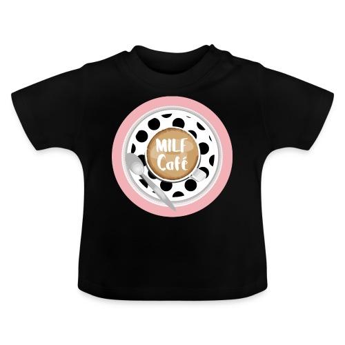 Milfcafé - MILF Logo Instagram Blogger Musthave - Baby T-Shirt